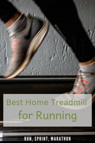 Best Home Treadmill for Running